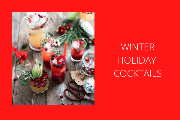 Winter Holiday Cocktail – Dec. 10